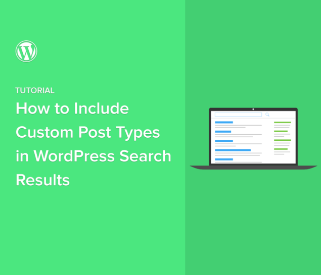 How to Include Custom Post Types in WordPress Search Results