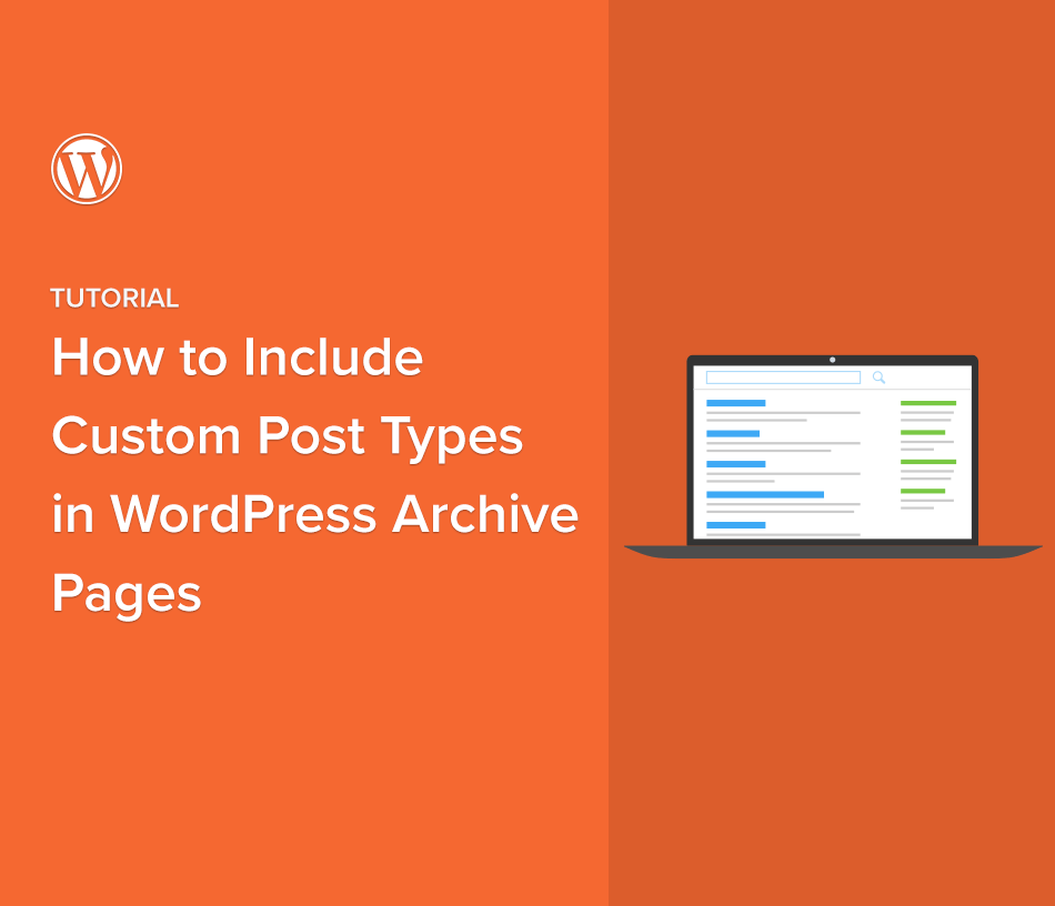 How to Include Custom Post Types in WordPress Archive Pages